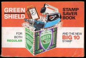 Saver booklet for Green Shield Stamps, about early 1970s. TWCMS 2000.3030.5