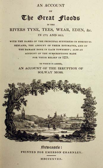 "Title Page of ""An account of the Great Floods in the Rivers Tyne, Tees, Wear, Eden etc"""